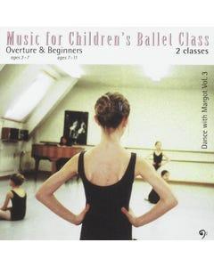 Music For Childrens Ballet Class (Dance With Margot Volume 3)